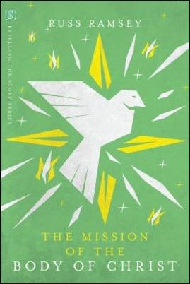 Buy your copy of The Mission of the Body of Christ in the Bible Gateway Store where you'll enjoy low prices every day