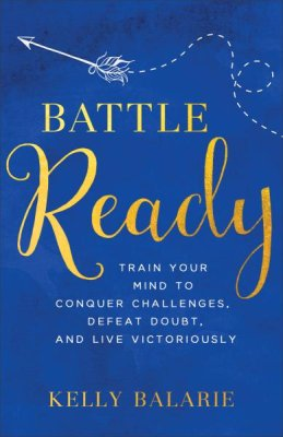 Buy your copy of Battle Ready in the Bible Gateway Store where you'll enjoy low prices every day