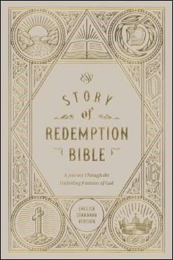 Buy your copy of ESV Story of Redemption Bible in the Bible Gateway Store where you'll enjoy low prices every day