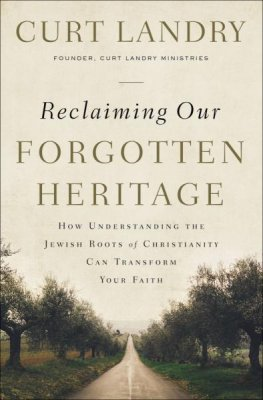 Buy your copy of Reclaiming Our Forgotten Heritage in the Bible Gateway Store where you'll enjoy low prices every day