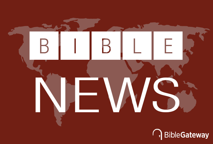 See the Bible News Roundup archive on Bible Gateway