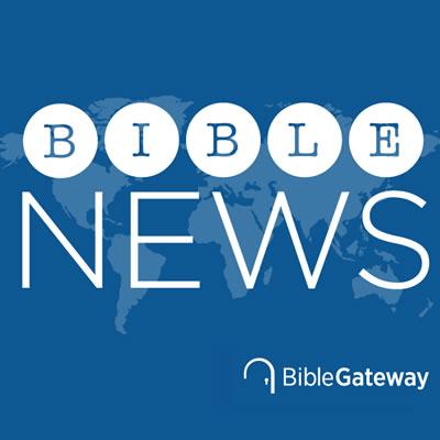 Bible News Roundup – Week of February 24, 2019