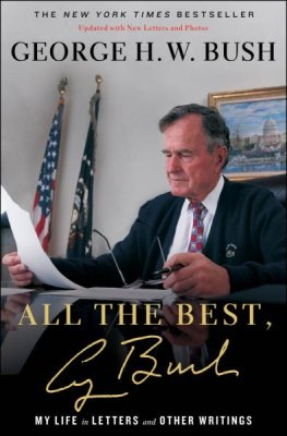 Buy your copy of All the Best, George Bush in the Bible Gateway Store where you'll enjoy low prices every day
