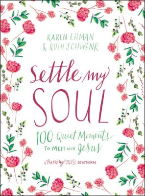Buy your copy of Settle My Soul in the Bible Gateway Store where you'll enjoy low prices every day