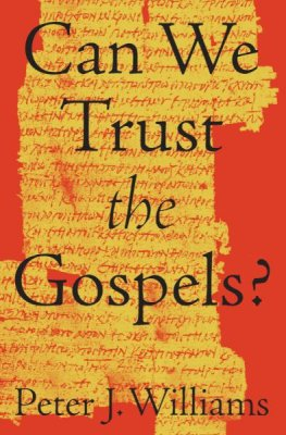 Buy your copy of Can We Trust the Gospels? in the Bible Gateway Store where you'll enjoy low prices every day