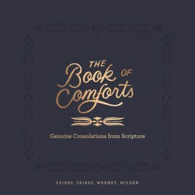 Buy your copy of The Book of Comforts in the Bible Gateway Store where you'll enjoy low prices every day