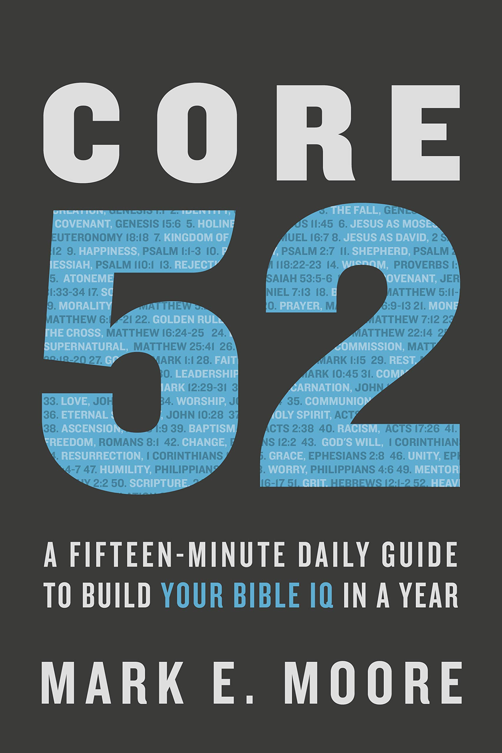 Buy your copy of Core 52 in the Bible Gateway Store where you'll enjoy low prices every day