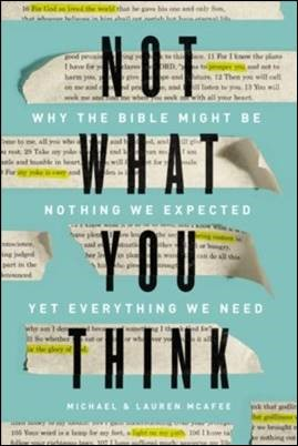 Buy your copy of Not What You Think in the Bible Gateway Store where you'll enjoy low prices every day