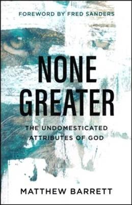 Buy your copy of None Greater in the Bible Gateway Store where you'll enjoy low prices every day