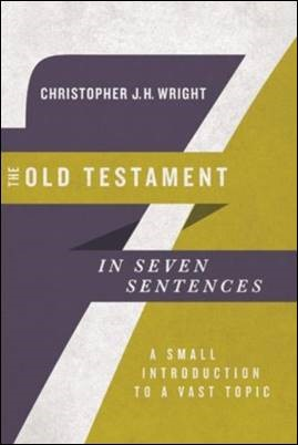 Buy your copy of The Old Testament in Seven Sentences in the Bible Gateway Store where you'll enjoy low prices every day