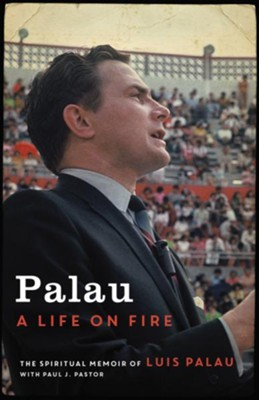 Buy your copy of Palau: A Life on Fire in the Bible Gateway Store where you'll enjoy low prices every day