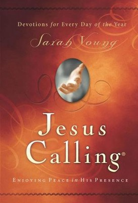 Buy your copy of Jesus Calling in the Bible Gateway Store where you'll enjoy low prices every day