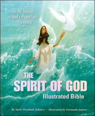 Buy your copy of The Spirit of God Illustrated Bible in the Bible Gateway Store where you'll enjoy low prices every day