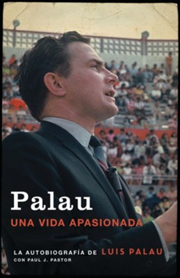 Buy your copy of Palau: A Life on Fire Spanish edition in the Bible Gateway Store where you'll enjoy low prices every day