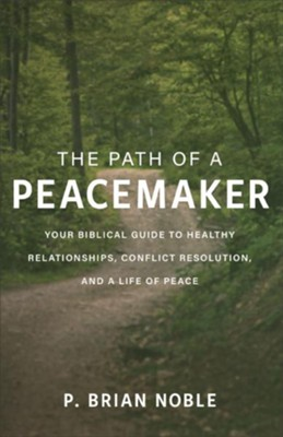 Buy your copy of The Path of a Peacemaker in the Bible Gateway Store where you'll enjoy low prices every day