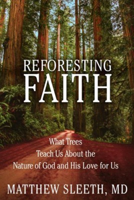 Buy your copy of Reforesting Faith in the Bible Gateway Store where you'll enjoy low prices every day