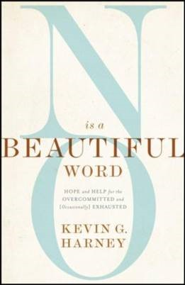 Buy your copy of No Is a Beautiful Word in the Bible Gateway Store where you'll enjoy low prices every day