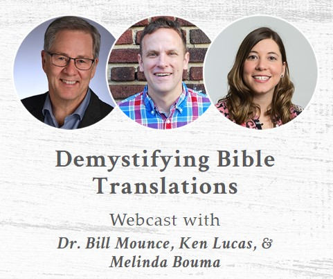 Register for this free on-demand ChurchSource webcast with Dr. Bill Mounce on Bible translations