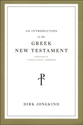Buy your copy of An Introduction to the Greek New Testament in the Bible Gateway Store where you'll enjoy low prices every day