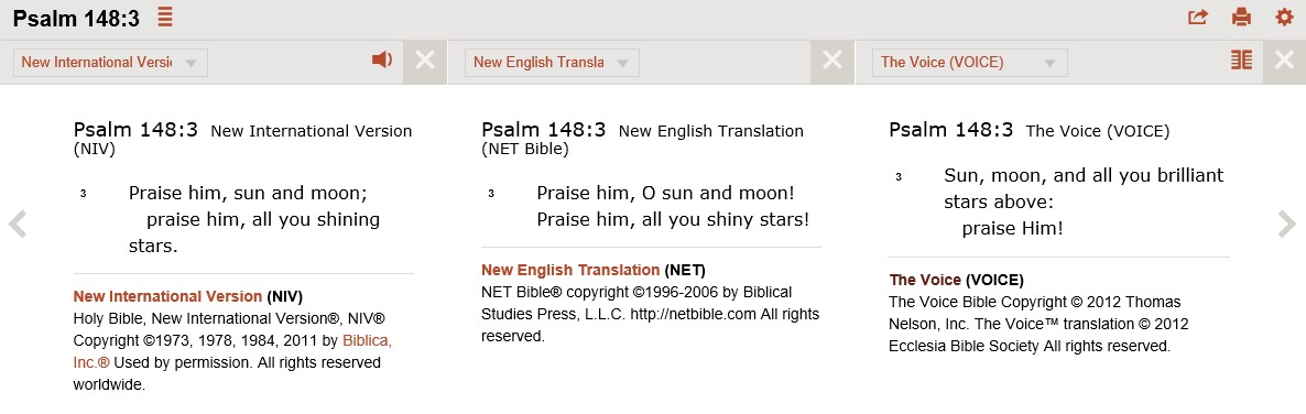 Read Psalm 148:3 (NIV, NET, and The Voice in parallel) on Bible Gateway