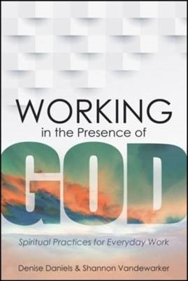 Buy your copy of Working in the Presence of God in the Bible Gateway Store where you'll enjoy low prices every day
