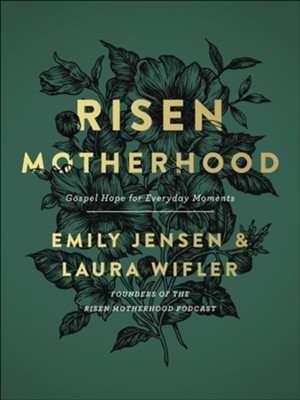 Buy your copy of Risen Motherhood in the Bible Gateway Store where you'll enjoy low prices every day