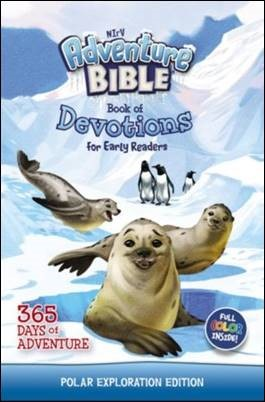 Buy your copy of the NIrV Adventure Bible Book of Devotions for Early Readers, Polar Exploration Edition: 365 Days of Adventure in the Bible Gateway Store where you'll enjoy low prices every day