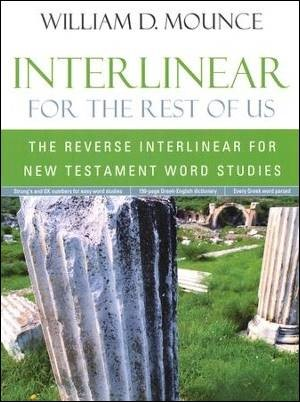 Buy your copy of Interlinear for the Rest of Us: The Reverse Interlinear for New Testament Word Studies in the Bible Gateway Store where you'll enjoy low prices every day