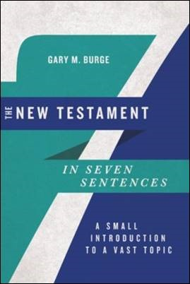 Buy your copy of The New Testament in Seven Sentences in the Bible Gateway Store where you'll enjoy low prices every day