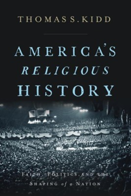 Buy your copy of America's Religious History in the Bible Gateway Store where you'll enjoy low prices every day