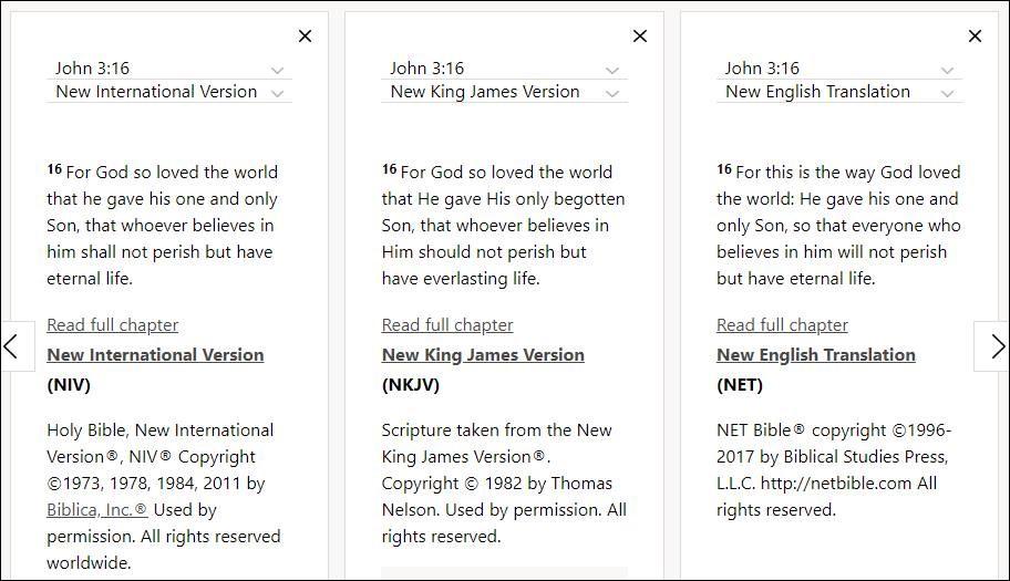 Read John 3:16 (NIV, NKJV, NET in parallel) on Bible Gateway