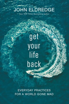 Buy your copy of Get Your Life Back in the Bible Gateway Store where you'll enjoy low prices every day