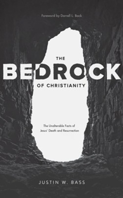 Buy your copy of The Bedrock of Christianity in the Bible Gateway Store where you'll enjoy low prices every day