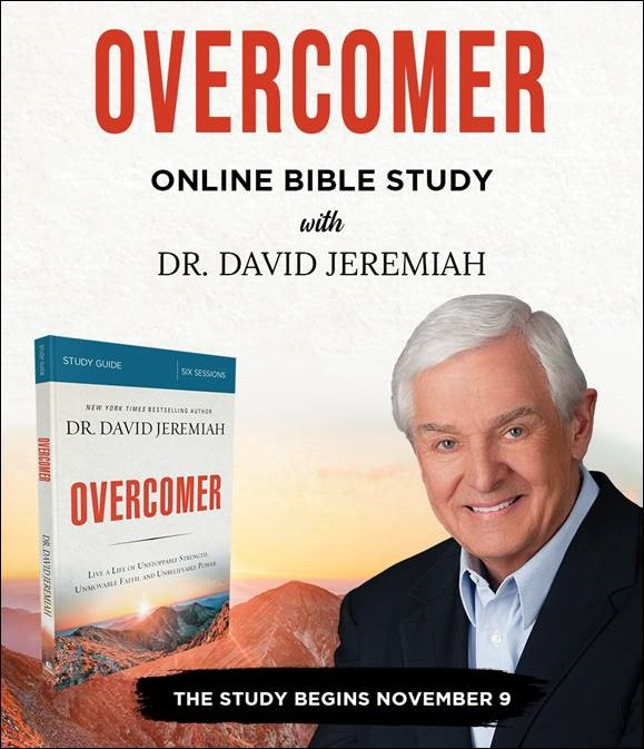 Join the free Overcomer Online Bible Study with Dr. David Jeremiah