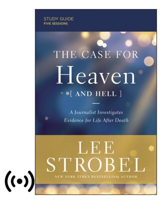Buy your copy of The Case for Heaven (and Hell) Study Guide plus Streaming Video in the FaithGateway Store where you'll enjoy low prices every day