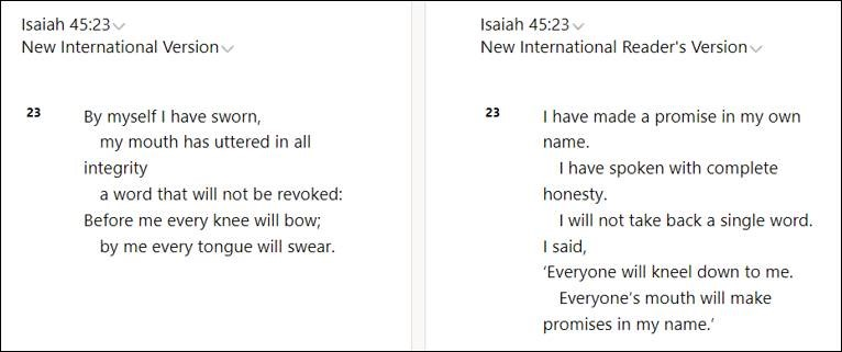 Comparing Isaiah 45:23 in the NIV and NIrV Bible translations on Bible Gateway.