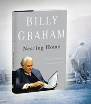 Billy Graham: Nearing Home With Grace