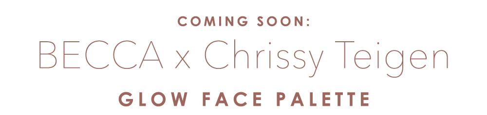 Coming Soon: BECCA x Chrissy Teigen Glow Face Palette