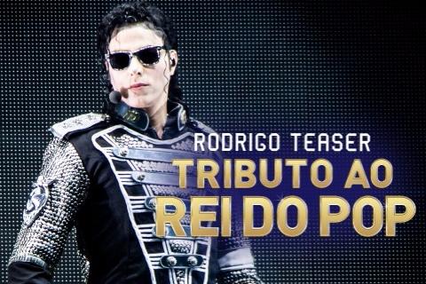 """RODRIGO TEASER """"TRIBUTO AO REI DO POP"""""""