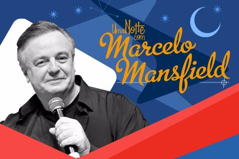 Uma noite com Marcelo Mansfield