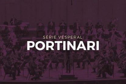 ORQUESTRA PETROBRAS SINFÔNICA - VESPERAL PORTINARI