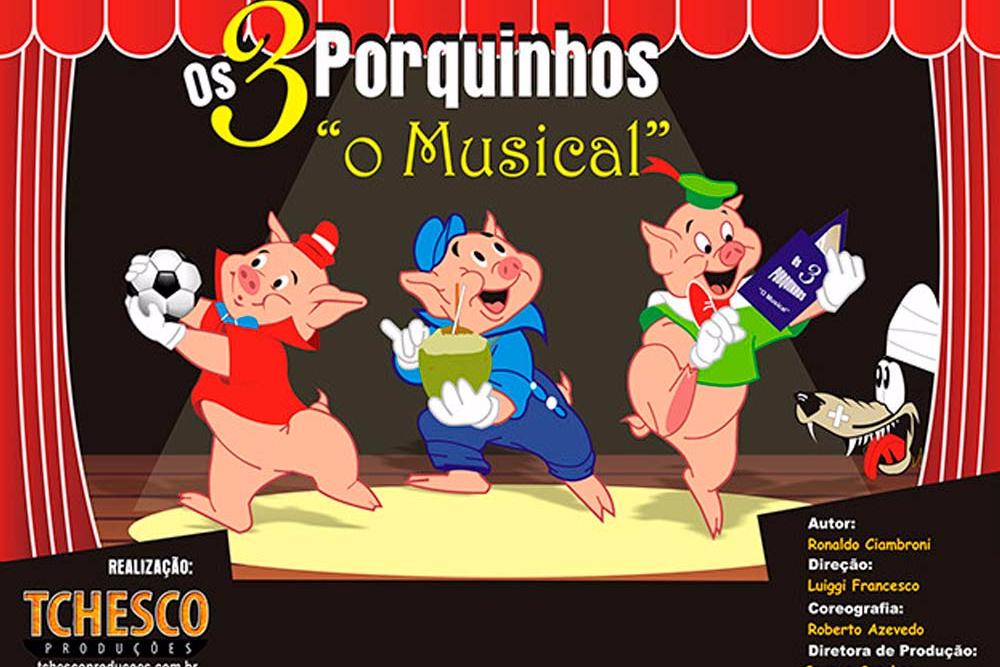 Os Três Porquinhos, O Musical