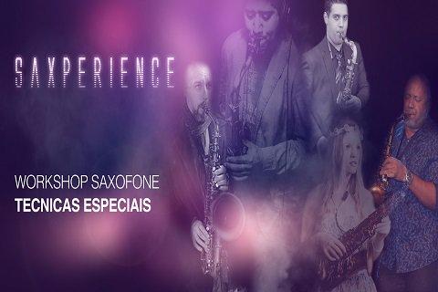 WORKSHOP TÉCNICAS ESPECIAIS - SAXPERIENCE