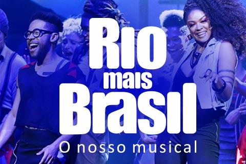 RIO MAIS BRASIL - O NOSSO MUSICAL