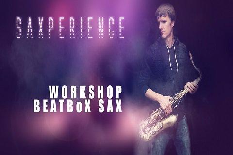 WORKSHOP BEATBOX SAX - SAXPERIENCE