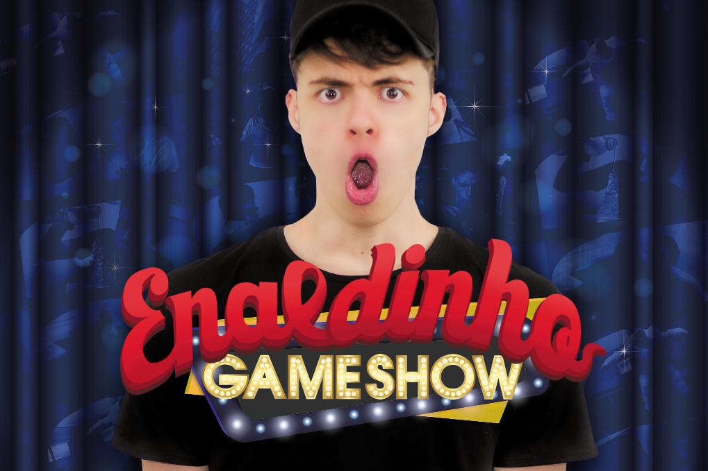 ENALDINHO GAME SHOW