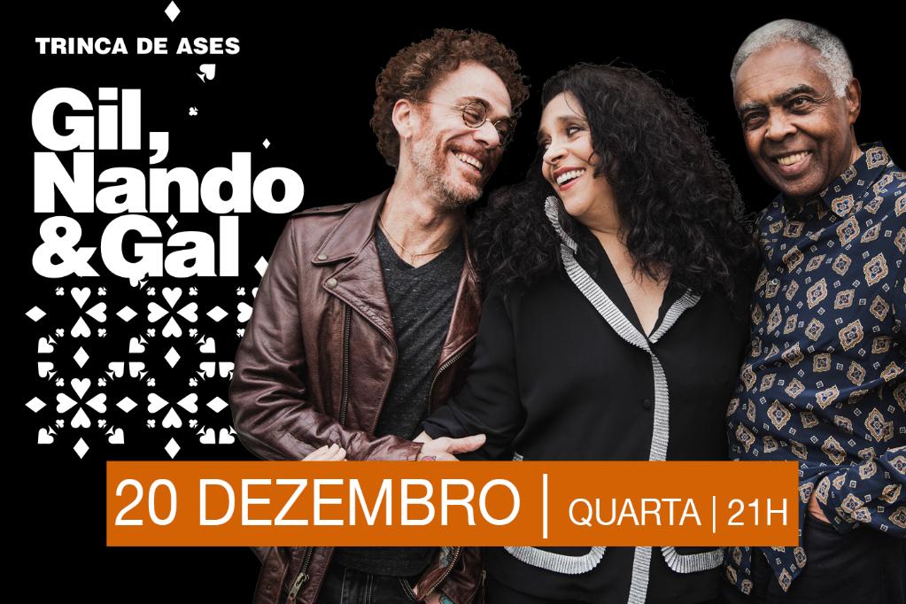 Trinca de Ases - Gil, Nando & Gal
