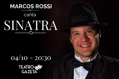 MARCOS ROSSI CANTA SINATRA