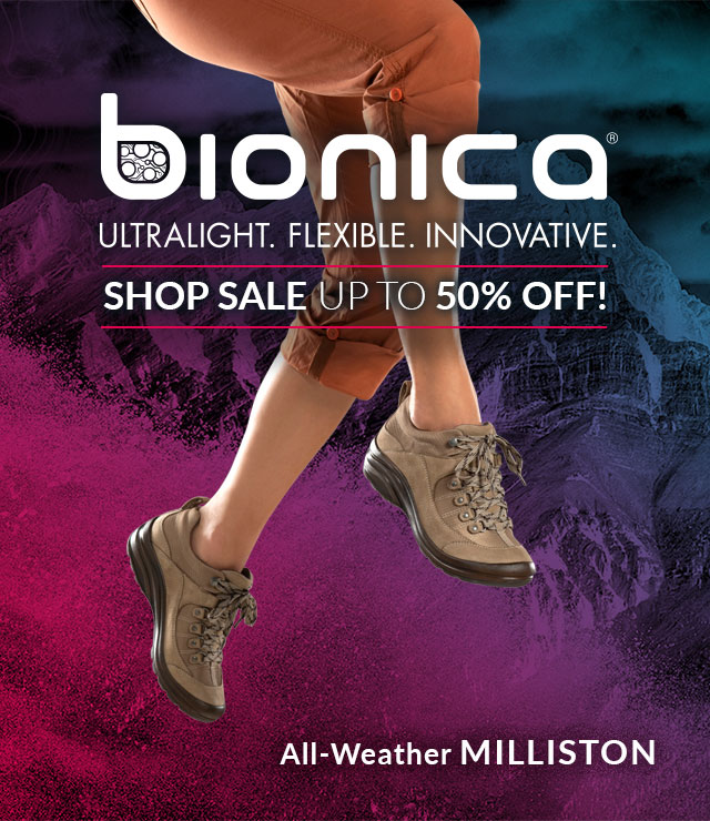 Bionica: Ultralight. Flexible. Innovative. Shop Sale, Up to 50% off! Featured Style: Milliston bootie, shown in stone tan