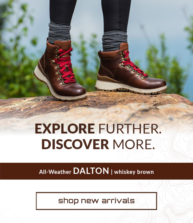 Explore Further. Discover More. Shop New Arrivals. Dalton Boot in Whiskey Brown.